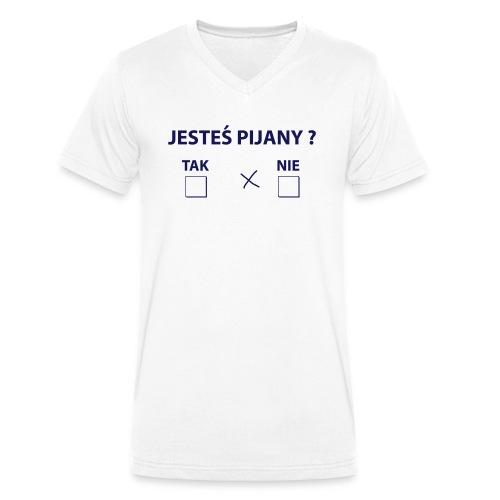 jesteś pijany ? - Ekologiczna koszulka męska z dekoltem w serek Stanley & Stella