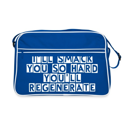 I'LL SMACK YOU SO HARD YOU'LL REGENERATE-Bag - Retro Bag