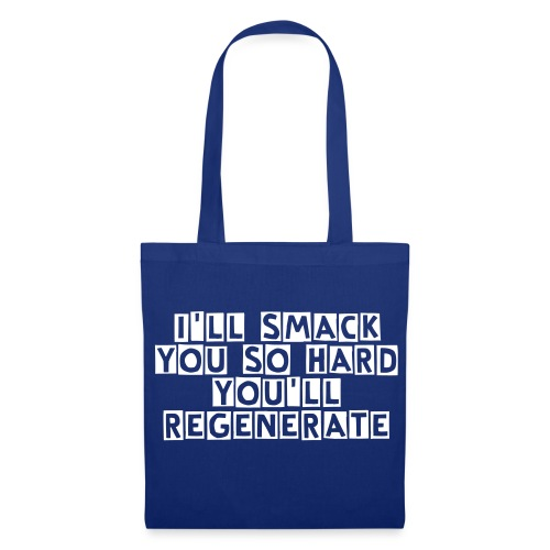 I'LL SMACK YOU SO HARD YOU'LL REGENERATE-Tote bag - Tote Bag