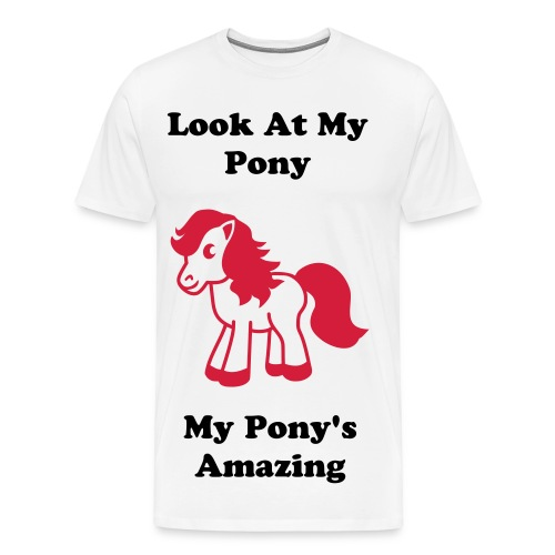 Men's Look At My Pony T-shirt - Men's Premium T-Shirt