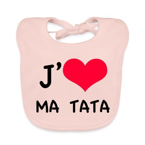 J'aime ma TATA - Bavoir bio Bébé