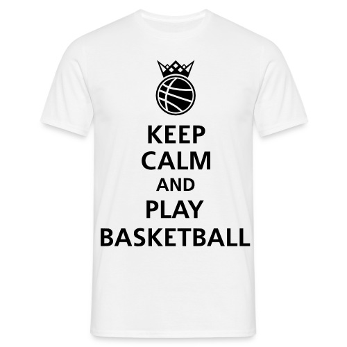 Keep Calm And Play Basketball T-Shirt - Men's T-Shirt