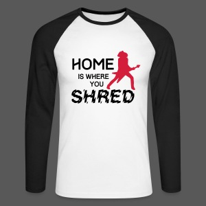 Baseball-Shirt Home is where you shred - Männer Baseballshirt langarm
