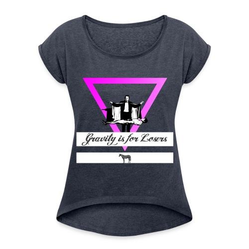 MIC-HELL GRAVITY - Frauen T-Shirt mit gerollten Ärmeln