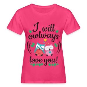 Love Eule - Frauen Bio-T-Shirt