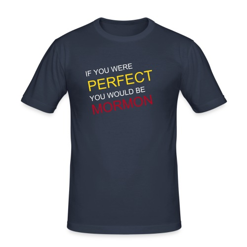 if you were perfect - Men's Slim Fit T-Shirt