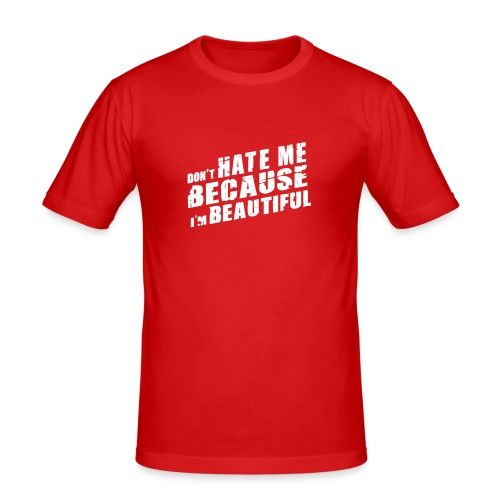 Don´t Hate me rot - Männer Slim Fit T-Shirt