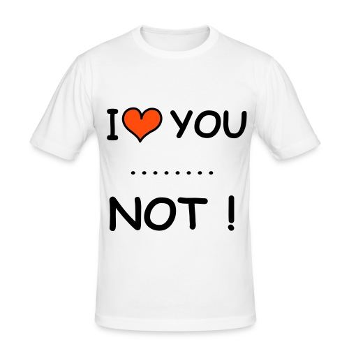 I Love you .. NOT! Single on Tour - slim fit T-shirt