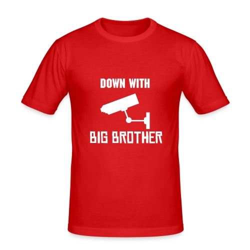 Down with Big Brother! - Men's Slim Fit T-Shirt
