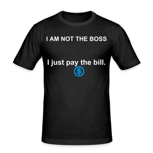 not the boss - slim fit T-shirt