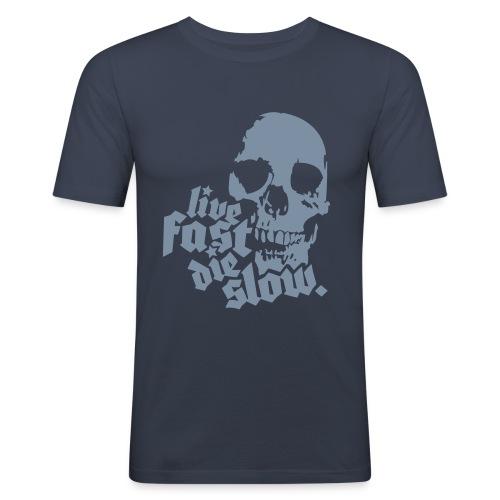 Live Fast, Die Slow - Camiseta ajustada hombre