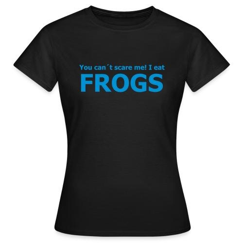 Eat Frogs Women - Frauen T-Shirt