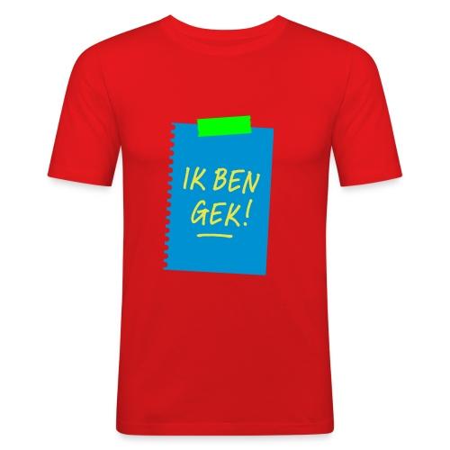 Ik ben gek! - slim fit T-shirt