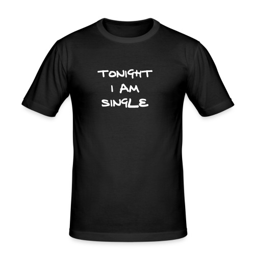 Tonight - Männer Slim Fit T-Shirt