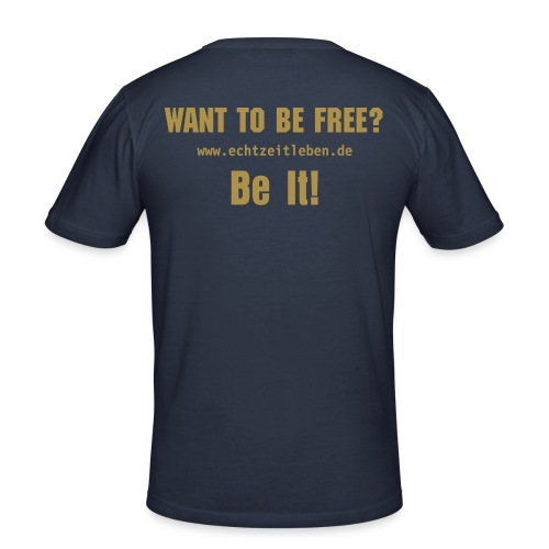 Want To Be Free? Be It! Gold Glitter - Männer Slim Fit T-Shirt