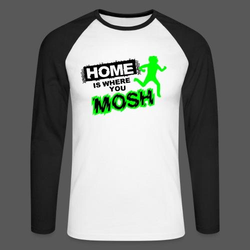 Baseballshirt Home is where you mosh - Männer Baseballshirt langarm
