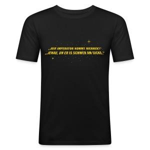 Der Imperator is schwer am sicke. - Männer Slim Fit T-Shirt