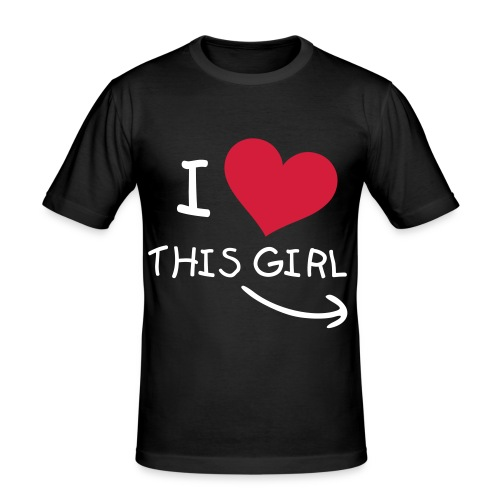I Love This Girl - Herre Slim Fit T-Shirt