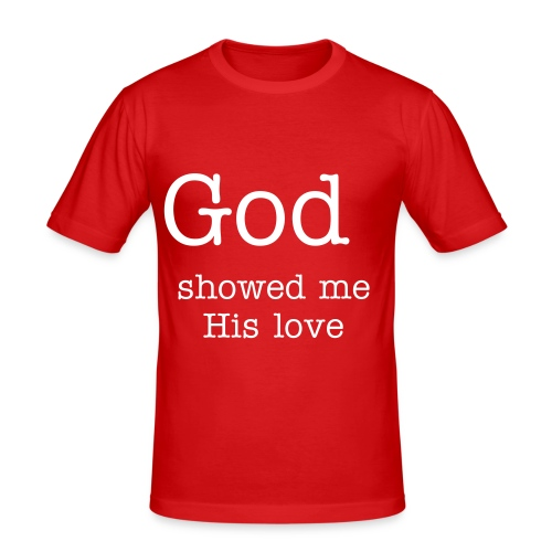 God showed me his love red - slim fit T-shirt
