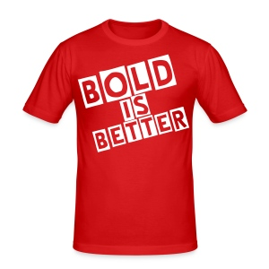 Bold Is Better (Signature) - Red (Men's) - Men's Slim Fit T-Shirt