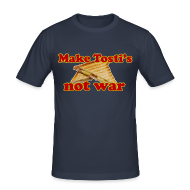T-shirts ~ slim fit T-shirt ~ Funny T-shirt Make Tosti's, not war!
