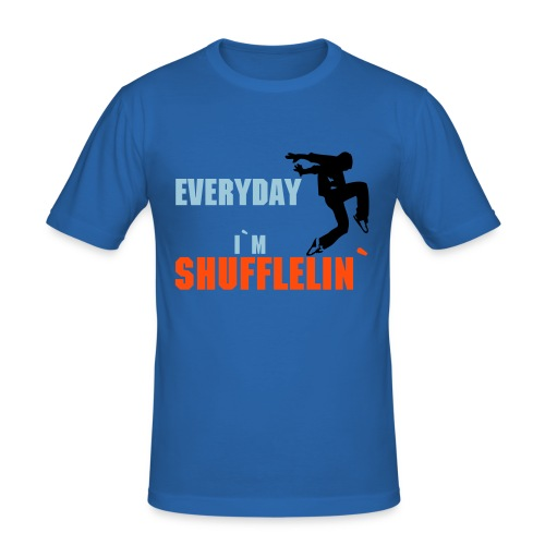 Every Day I`m SHUFFELING - Herre Slim Fit T-Shirt