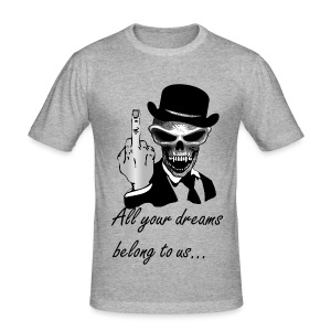 ☆_ALL YOUR DREAMS BELONG TO US - Tee shirt près du corps Homme