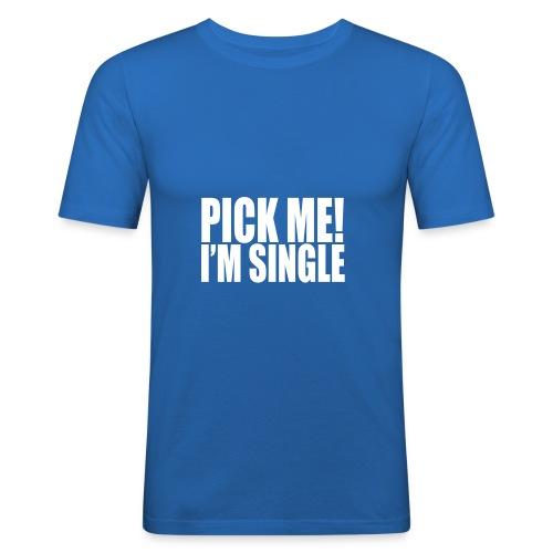 Pick Me! I'm Single (Mens) - Men's Slim Fit T-Shirt