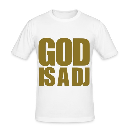 God is a DJ Tee - Men's Slim Fit T-Shirt