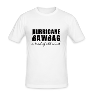 T-Shirts ~ Men's Slim Fit T-Shirt ~ Hurricane Bawbag