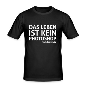 Das Leben ist kein Photoshop - Männer Slim - Männer Slim Fit T-Shirt