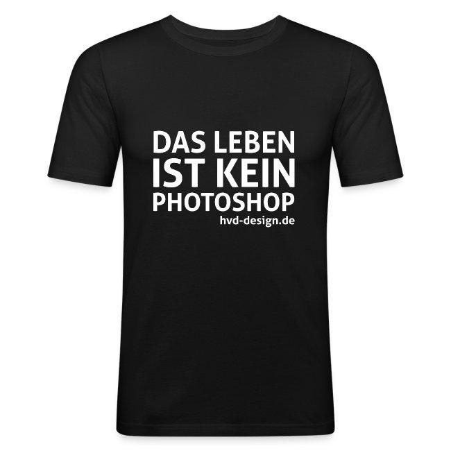 Das Leben ist kein Photoshop - Männer Slim