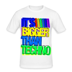 Slim Fit Shirt Its Bigger Than Techno #4 - Männer Slim Fit T-Shirt