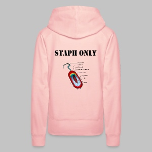 Sweat capuche Femme Staph only - Women's Premium Hoodie