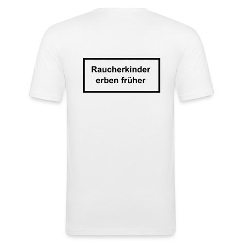 Raucherkinder erben früher - Männer Slim Fit T-Shirt
