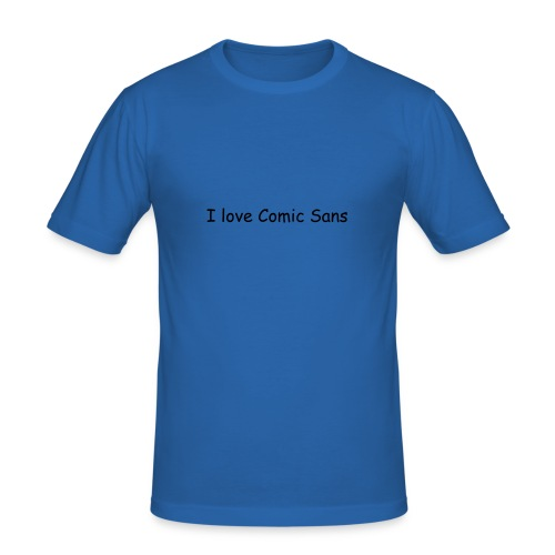I love Comic Sans - Männer Slim Fit T-Shirt