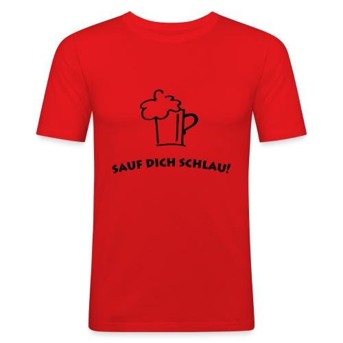 Sauf dich schlau - Männer Slim Fit T-Shirt
