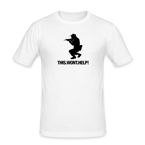 This wont help - Männer Slim Fit T-Shirt