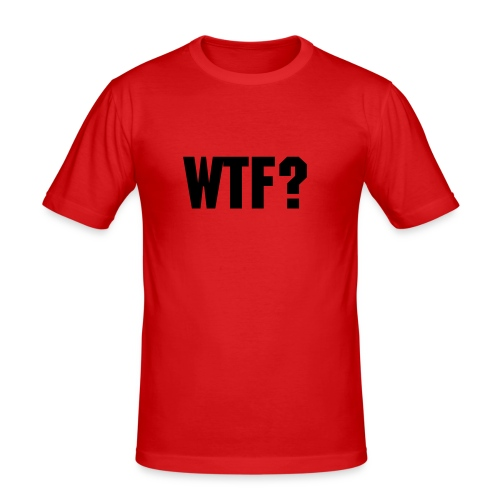 WTF? Orange - Männer Slim Fit T-Shirt
