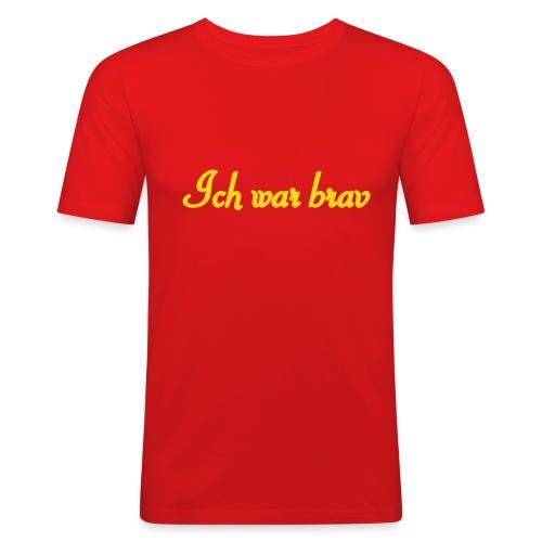 Ich war brav! - Männer Slim Fit T-Shirt