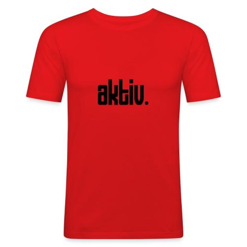 aktiv - Männer Slim Fit T-Shirt