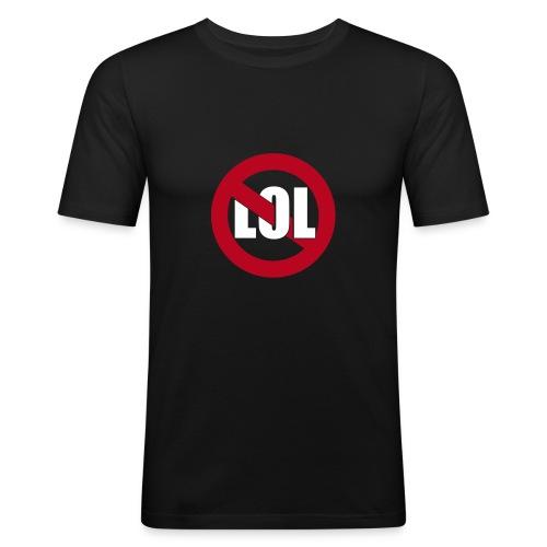 Anit LOL - Männer Slim Fit T-Shirt