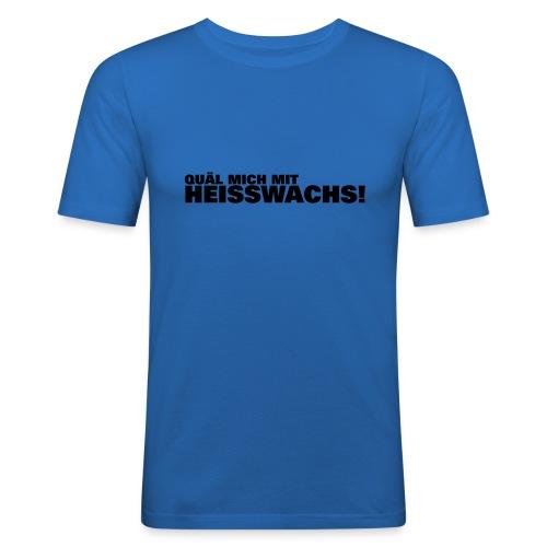 Slim Fit Shirt Heisswachs - Männer Slim Fit T-Shirt