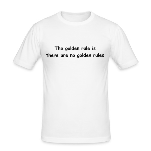 The golden rule is - Men's Slim Fit T-Shirt