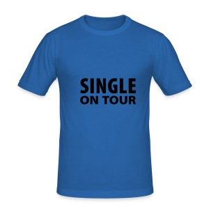 Männer Slim Fit T-Shirt - Aufschrift: Single on Tour