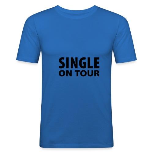 Männer Slim Fit T-Shirt - Aufschrift: Single on Tour