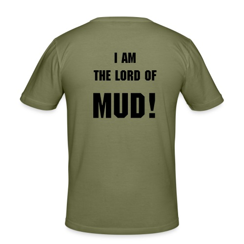 'I AM THE LORD OF MUD!' - Camel t-shirt - slim fit T-shirt