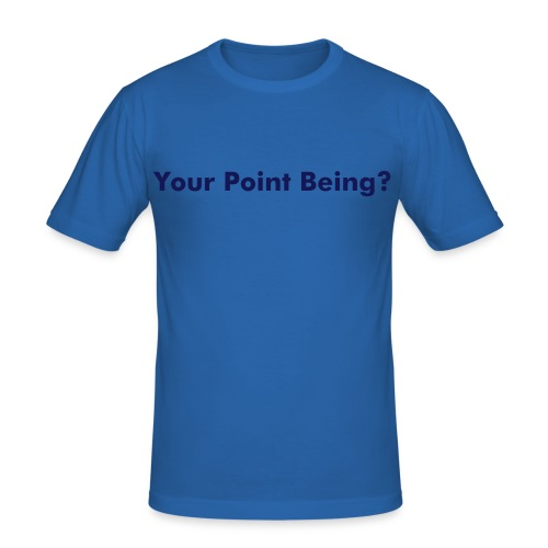 Point? - Men's Slim Fit T-Shirt