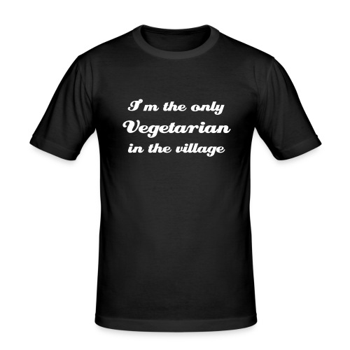 I'm the only vegetarian in the village - Men's Slim Fit T-Shirt