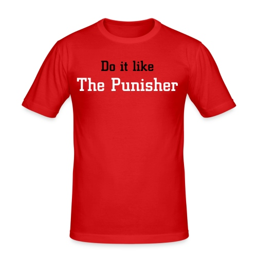 Do it like The Punisher - Männer Slim Fit T-Shirt